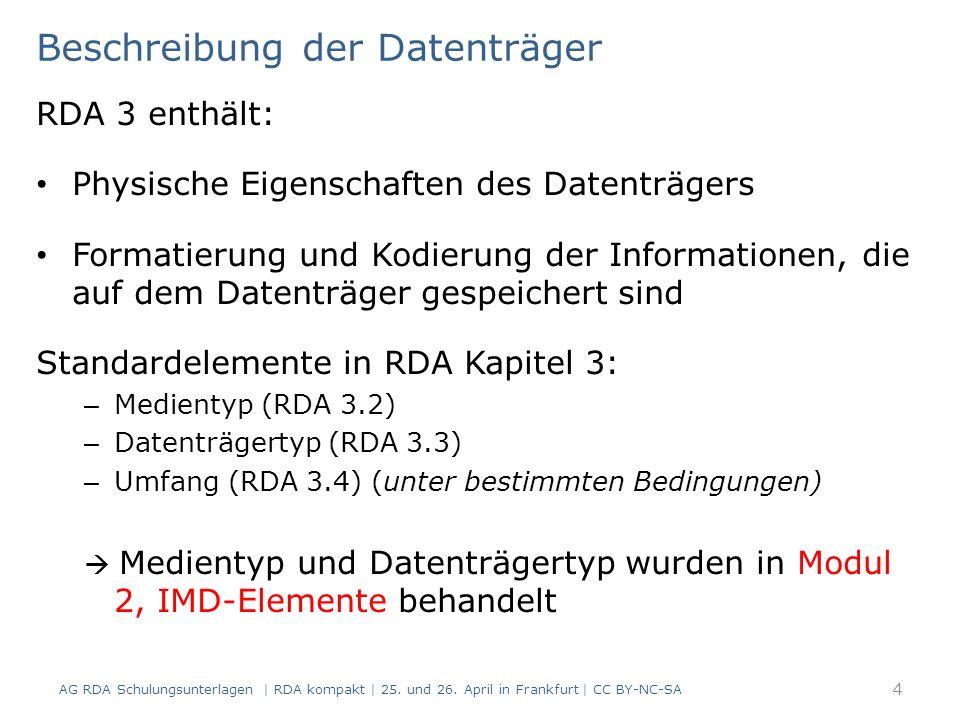 Anmerkung zur Manifestation (RDA 2.17) Modul 3.02.08 45 AG RDA Schulungsunterlagen | RDA kompakt | 25.