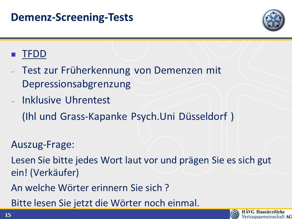 15 TFDD  Test zur Früherkennung von Demenzen mit Depressionsabgrenzung  Inklusive Uhrentest (Ihl und Grass-Kapanke Psych.Uni Düsseldorf ) Auszug-Fra