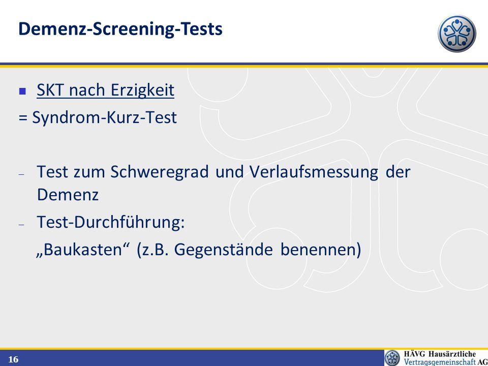 """16 SKT nach Erzigkeit = Syndrom-Kurz-Test  Test zum Schweregrad und Verlaufsmessung der Demenz  Test-Durchführung: """"Baukasten"""" (z.B. Gegenstände ben"""