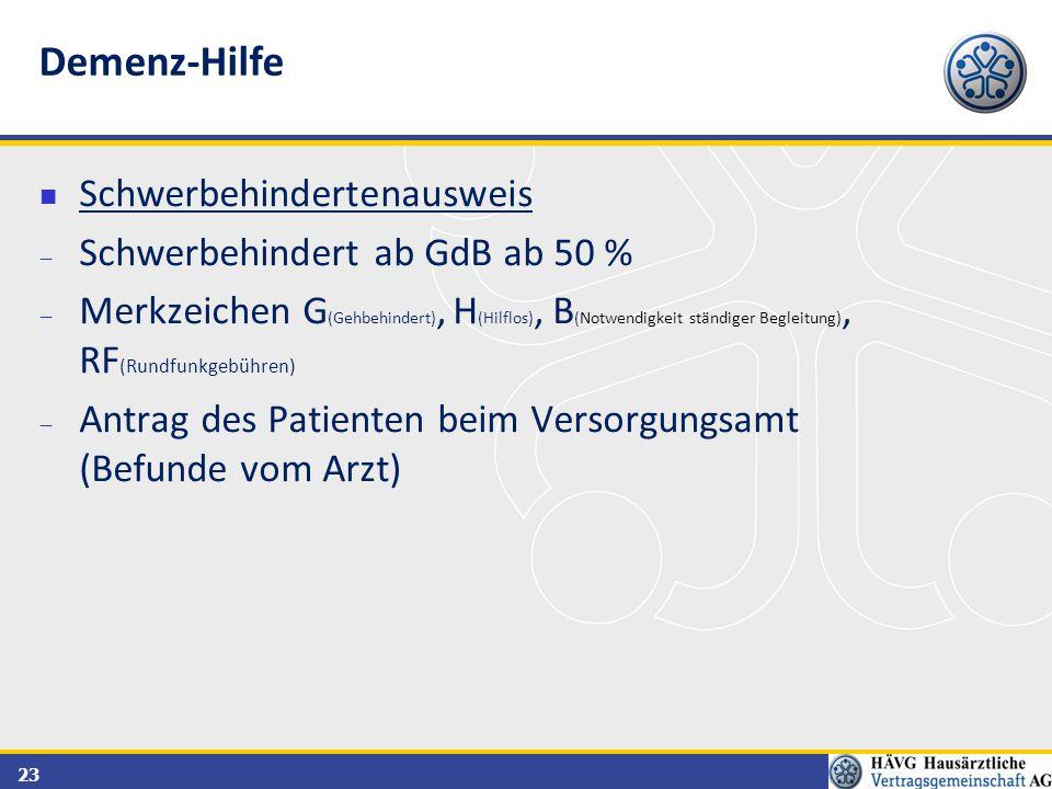 23 Schwerbehindertenausweis  Schwerbehindert ab GdB ab 50 %  Merkzeichen G (Gehbehindert), H (Hilflos), B (Notwendigkeit ständiger Begleitung), RF (