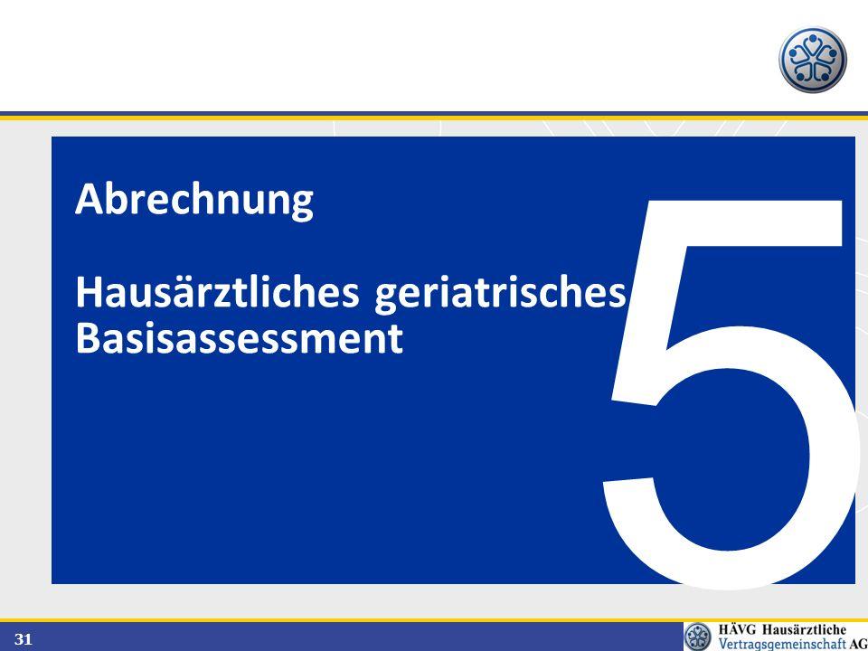 31 5 Abrechnung Hausärztliches geriatrisches Basisassessment