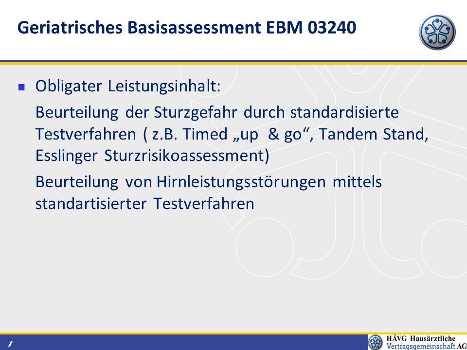 """7 Obligater Leistungsinhalt: Beurteilung der Sturzgefahr durch standardisierte Testverfahren ( z.B. Timed """"up & go"""", Tandem Stand, Esslinger Sturzrisi"""