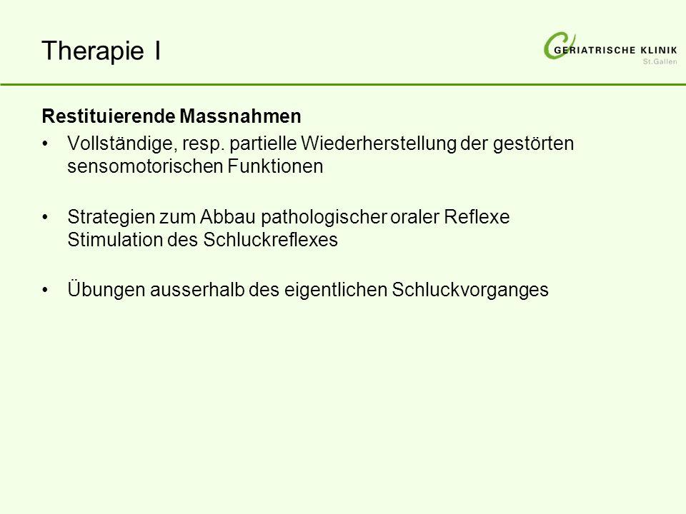 Therapie I Restituierende Massnahmen Vollständige, resp.