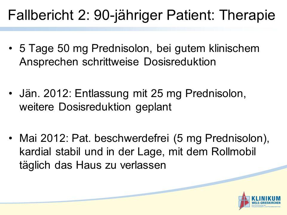 5 Tage 50 mg Prednisolon, bei gutem klinischem Ansprechen schrittweise Dosisreduktion Jän.