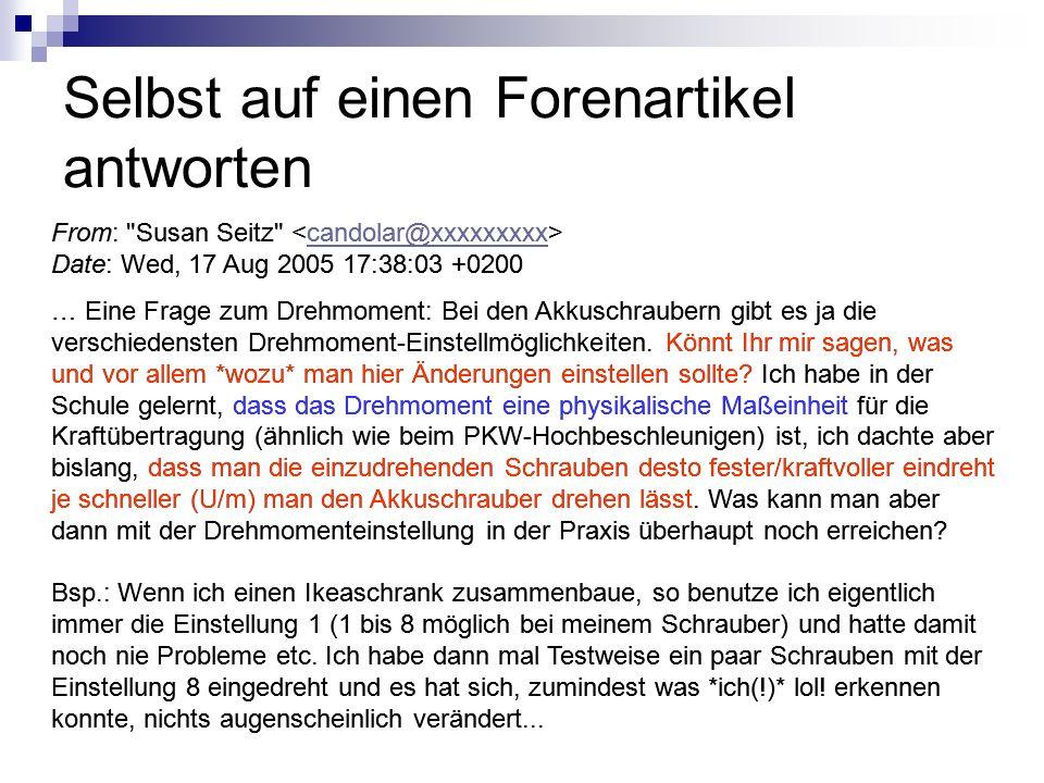 Selbst auf einen Forenartikel antworten From: Susan Seitz candolar@xxxxxxxxx Date: Wed, 17 Aug 2005 17:38:03 +0200 … Eine Frage zum Drehmoment: Bei den Akkuschraubern gibt es ja die verschiedensten Drehmoment-Einstellmöglichkeiten.
