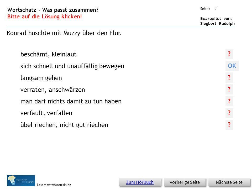 Übungsart: Seite: Bearbeitet von: Siegbert Rudolph Lesemotivationstraining 6 Wortschatz – Was passt zusammen.