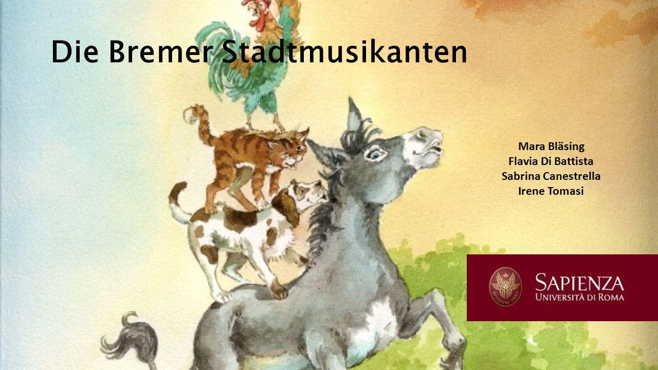 Die Bremer Stadtmusikanten Mara Bläsing Flavia Di Battista Sabrina Canestrella Irene Tomasi