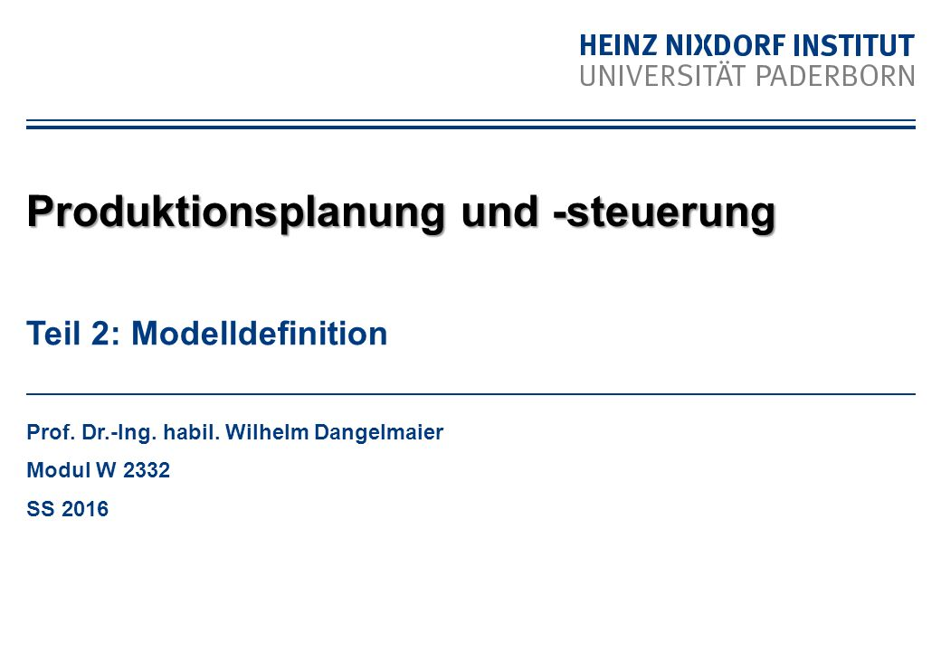 Teil 2: Modelldefinition Prof. Dr.-Ing. habil.