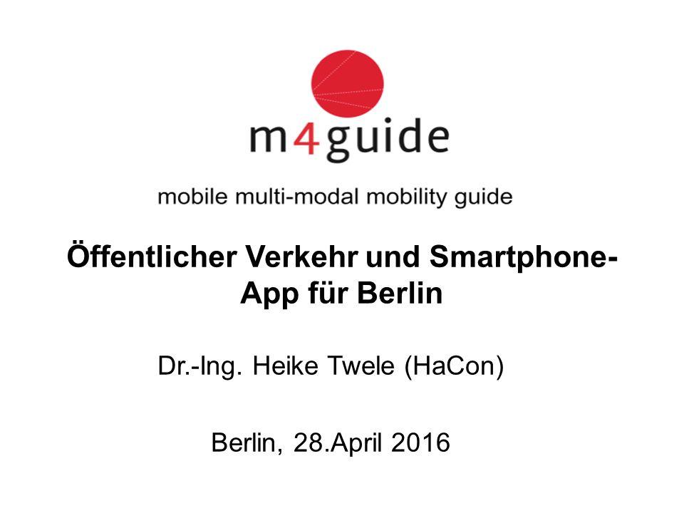 Öffentlicher Verkehr und Smartphone- App für Berlin Dr.-Ing.
