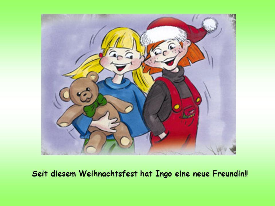 Seit diesem Weihnachtsfest hat Ingo eine neue Freundin!!
