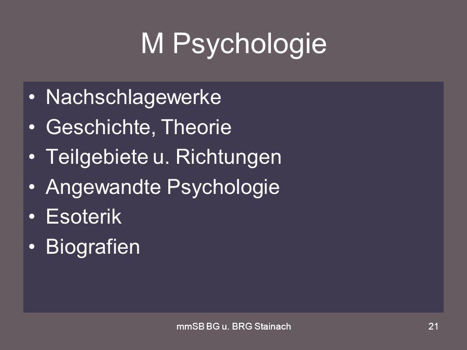 mmSB BG u. BRG Stainach21 M Psychologie Nachschlagewerke Geschichte, Theorie Teilgebiete u.