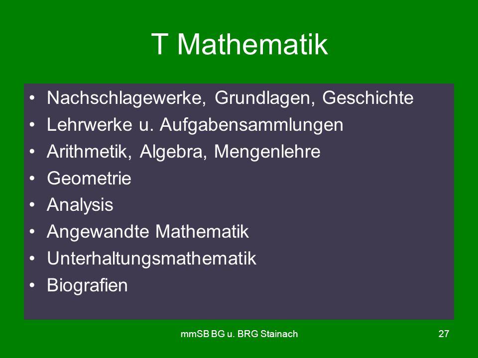 mmSB BG u. BRG Stainach27 T Mathematik Nachschlagewerke, Grundlagen, Geschichte Lehrwerke u.