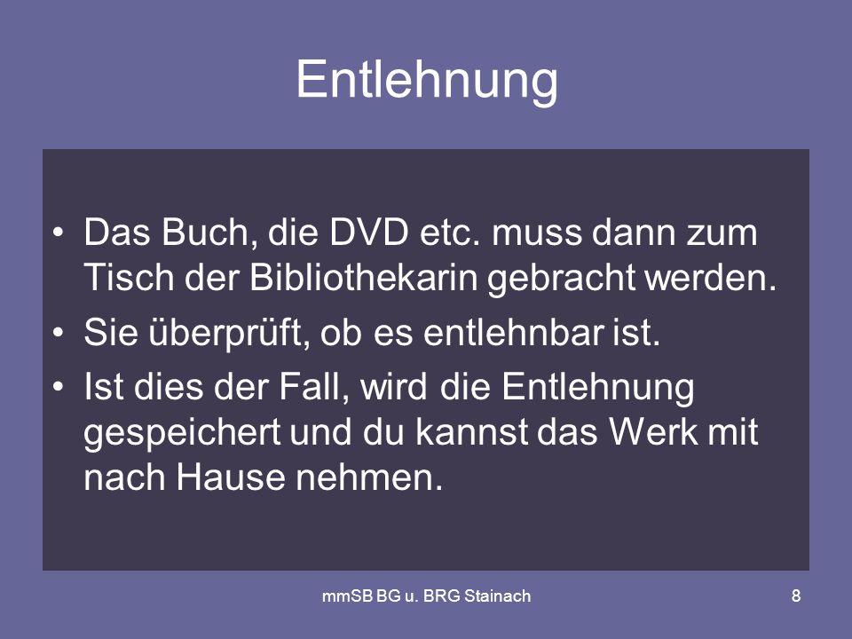 mmSB BG u. BRG Stainach8 Entlehnung Das Buch, die DVD etc.