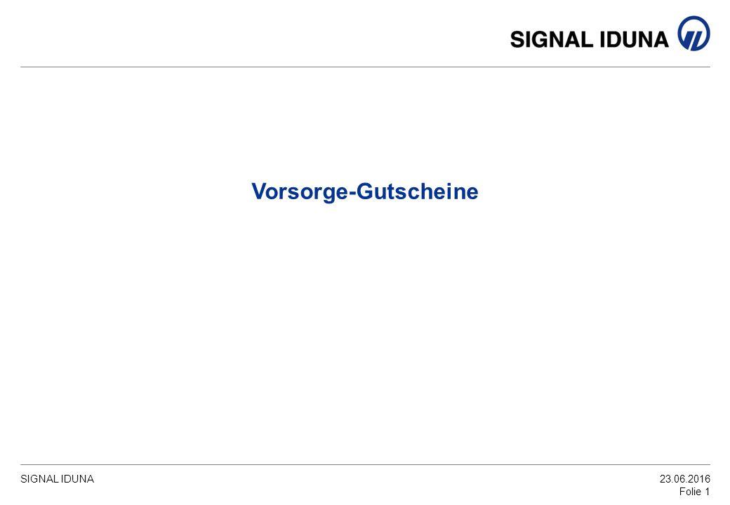 SIGNAL IDUNA23.06.2016 Folie 1 Vorsorge-Gutscheine