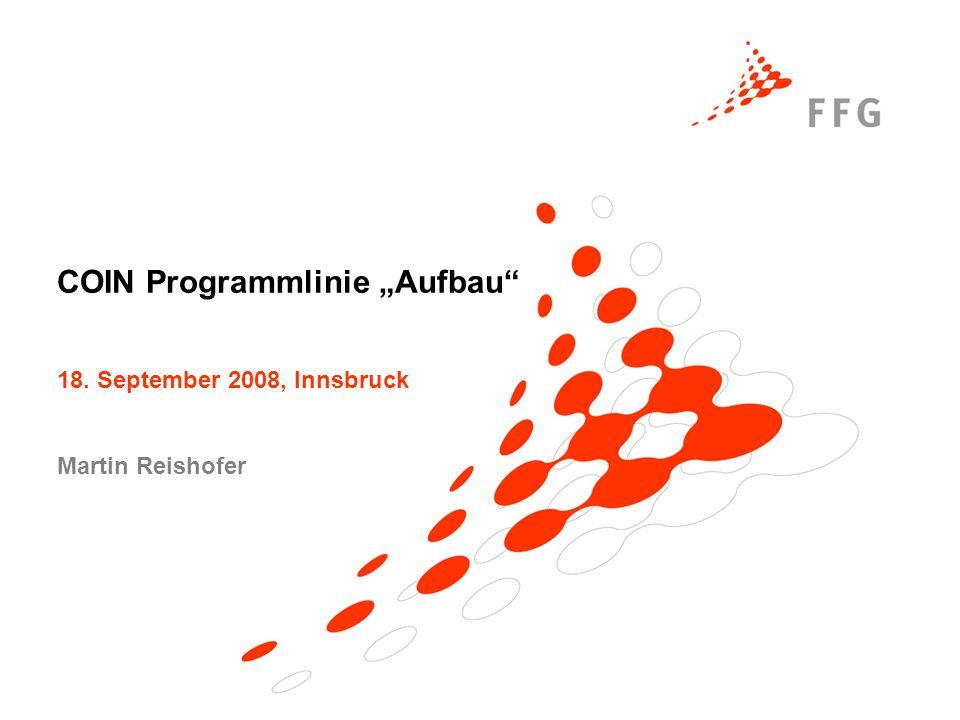 "COIN Programmlinie ""Aufbau 18. September 2008, Innsbruck Martin Reishofer"