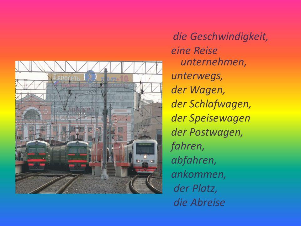 der Bahnhof, die Lokomotive, das Wagenabteil, das Fahrzeug, der Gütertransport, der Oberbau, der Personentransport, die Signal- und Fremdmeldetechnik, die Spannweite,