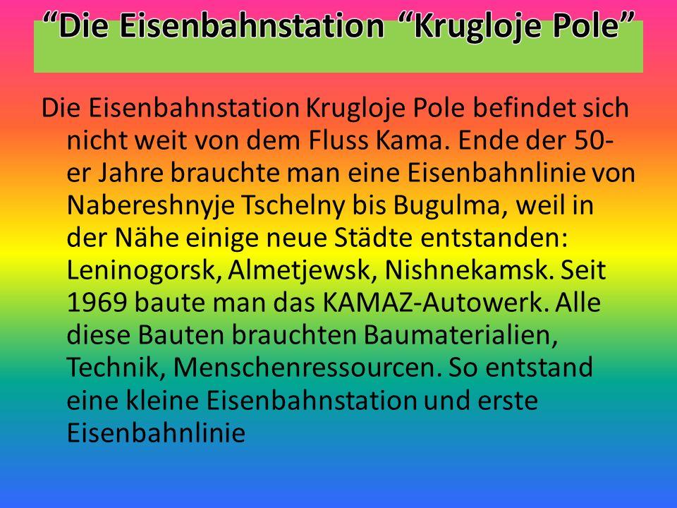 Die Eisenbahnstation Krugloje Pole befindet sich nicht weit von dem Fluss Kama.
