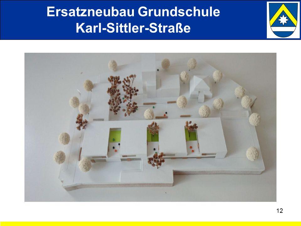 12 Ersatzneubau Grundschule Karl-Sittler-Straße