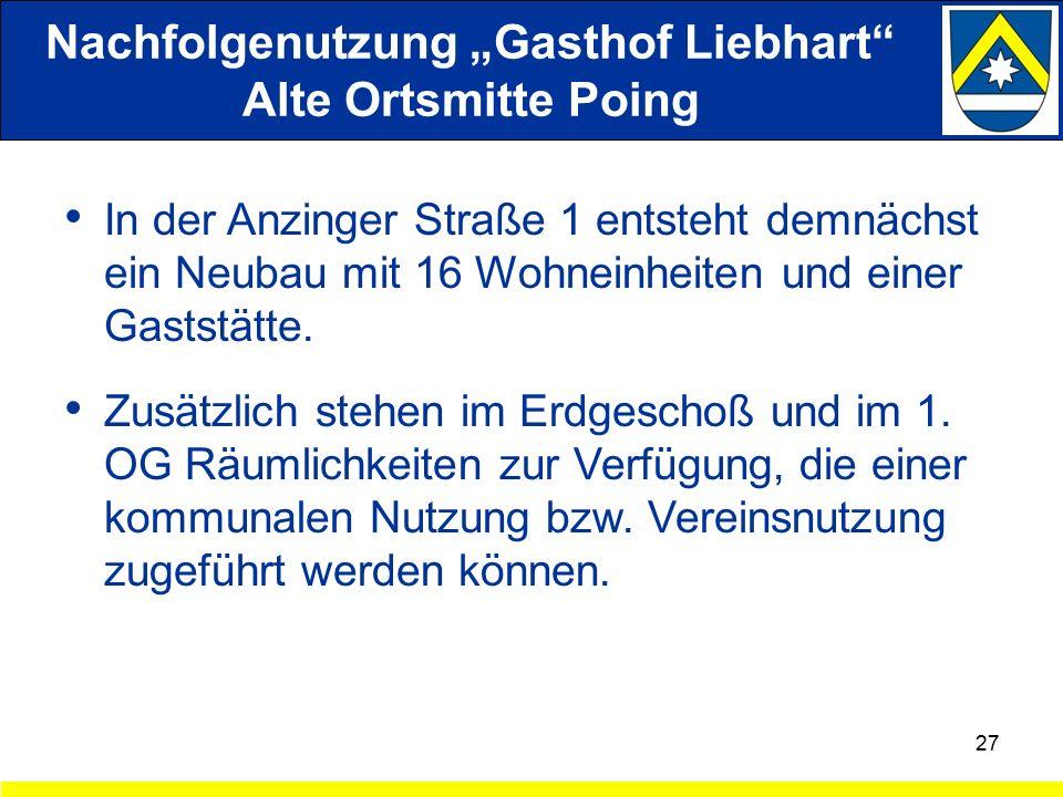 """Nachfolgenutzung """"Gasthof Liebhart Alte Ortsmitte Poing In der Anzinger Straße 1 entsteht demnächst ein Neubau mit 16 Wohneinheiten und einer Gaststätte."""