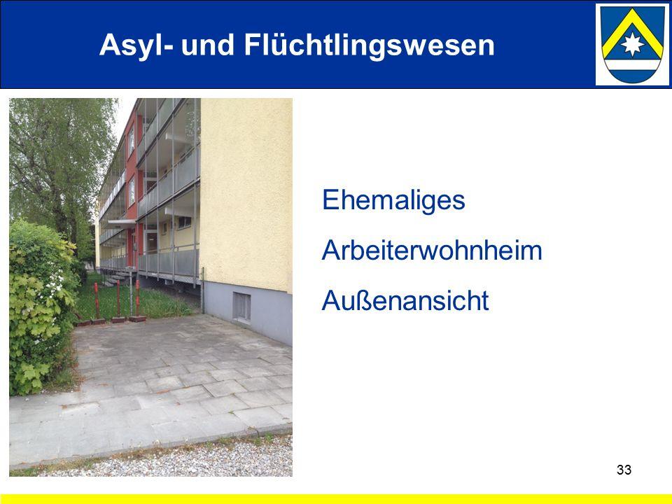 33 Ehemaliges Arbeiterwohnheim Außenansicht Asyl- und Flüchtlingswesen