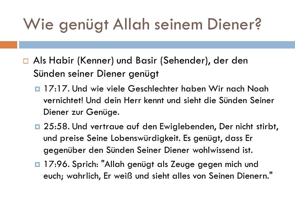 Wie genügt Allah seinem Diener.