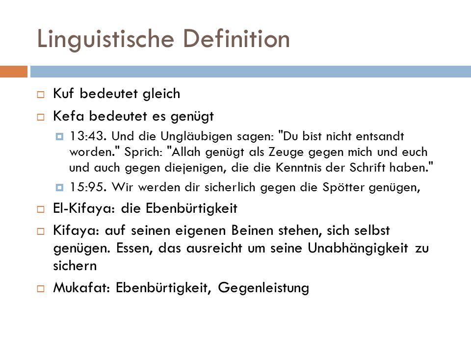 Linguistische Definition  Kuf bedeutet gleich  Kefa bedeutet es genügt  13:43.