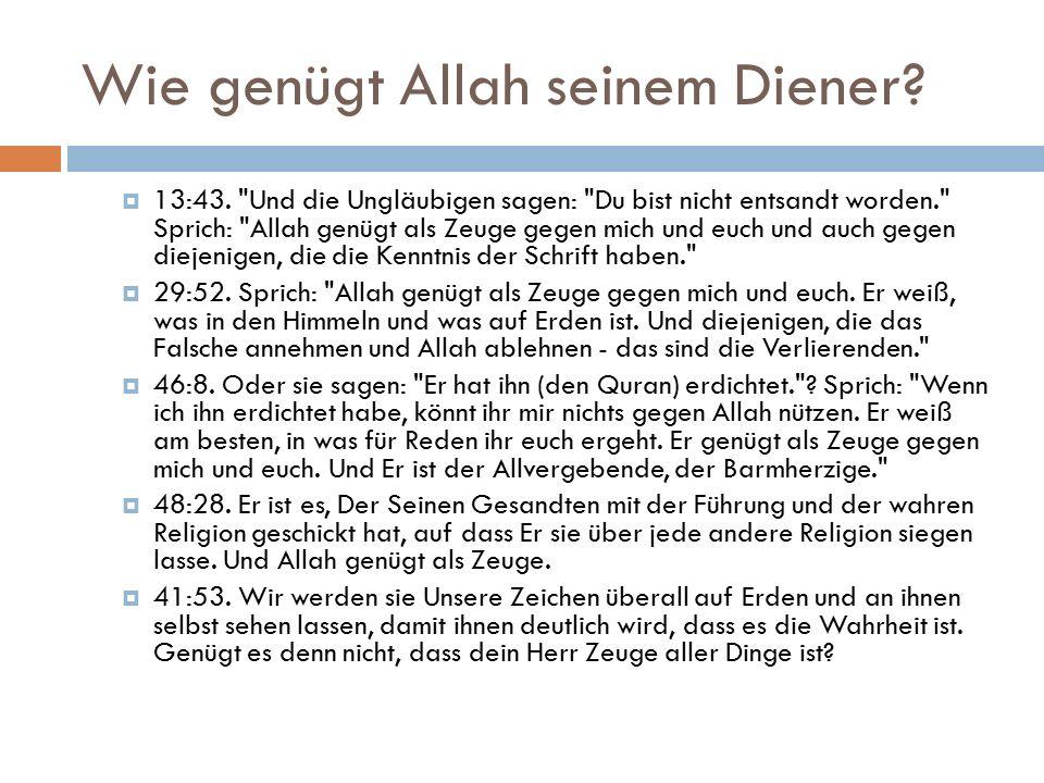 Wie genügt Allah seinem Diener.  13:43.