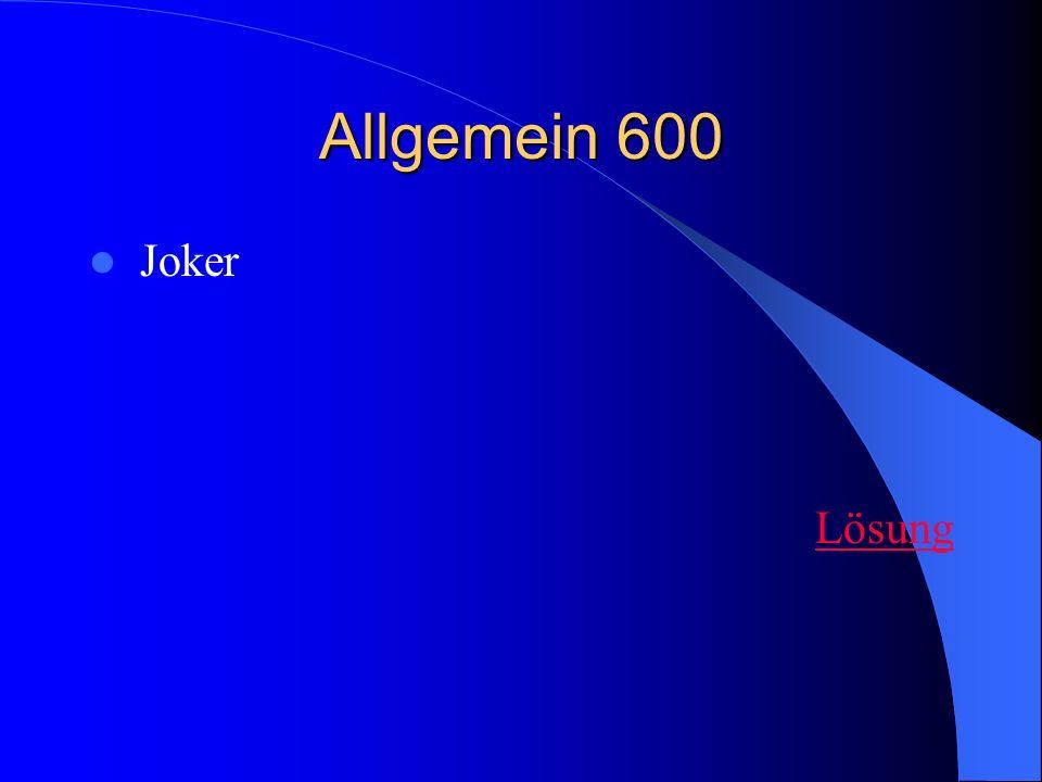 Allgemein 600 Joker Lösung
