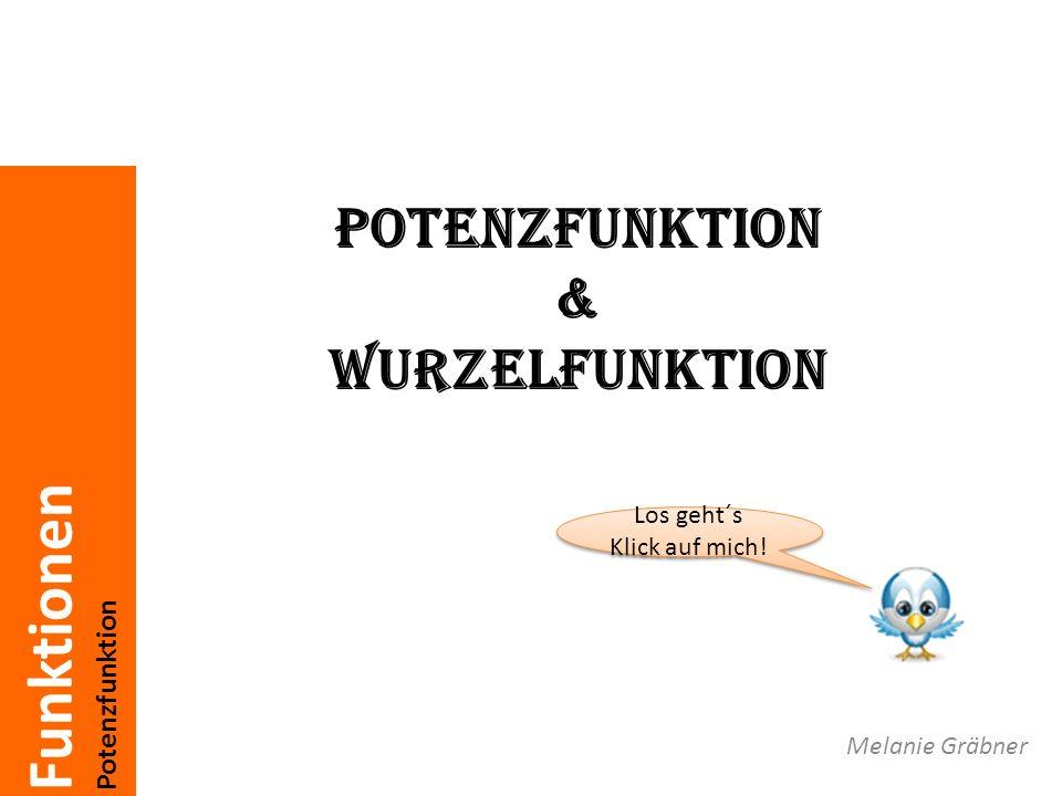 Funktionen Potenzfunktion Inhaltsverzeichnis Potenzen Rechenregeln für Potenzen Wurzeln Rechenregeln für Wurzeln Potenzfunktion Wurzelfunktion Wurzelgleichungen