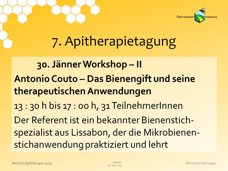 06. Mai 2016 Folie 6 Bericht Apitherapie 2015IM Anton Reitinger 7.