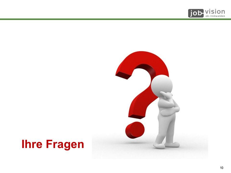 © job-vision 2008 - 2014 10 Ihre Fragen