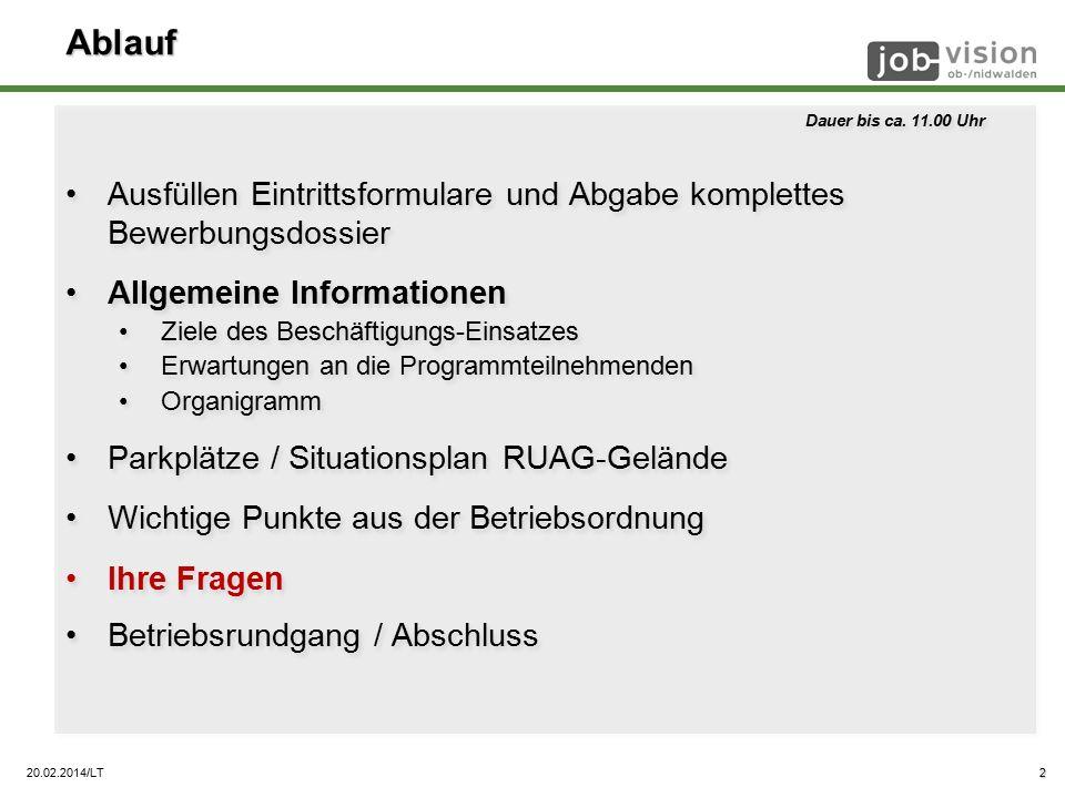 20.02.2014/LT Ablauf Dauer bis ca.