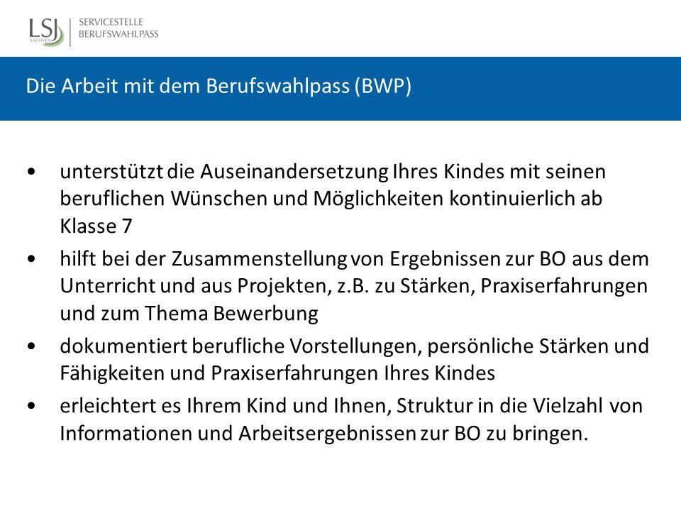 Weitere Infos zum BWP Ansprechpartner in unserer Schule: Ergänzen Sie hier z.B.