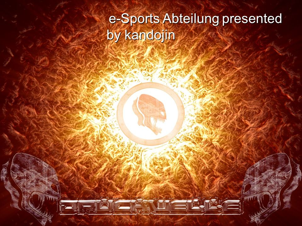e-Sports Abteilung presented by kandojin