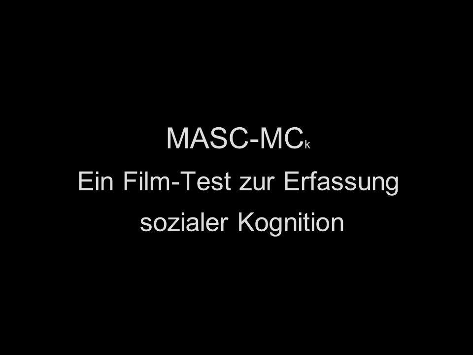MASC-MC k Ein Film-Test zur Erfassung sozialer Kognition