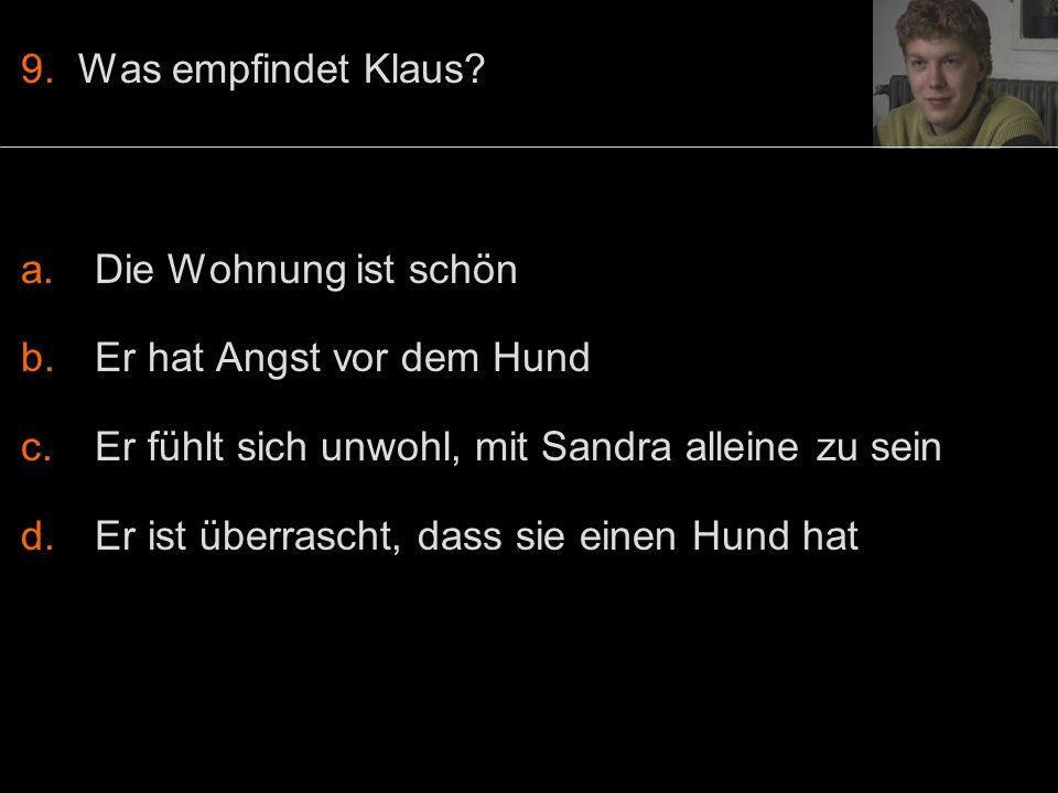 9. Was empfindet Klaus.