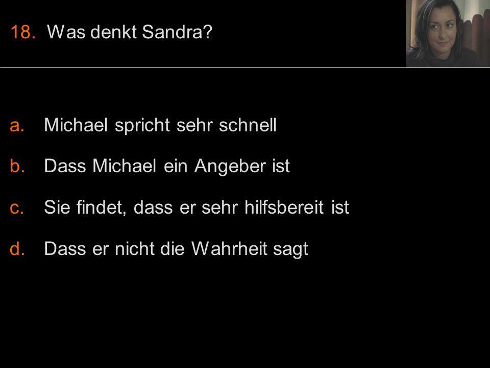 18. Was denkt Sandra.