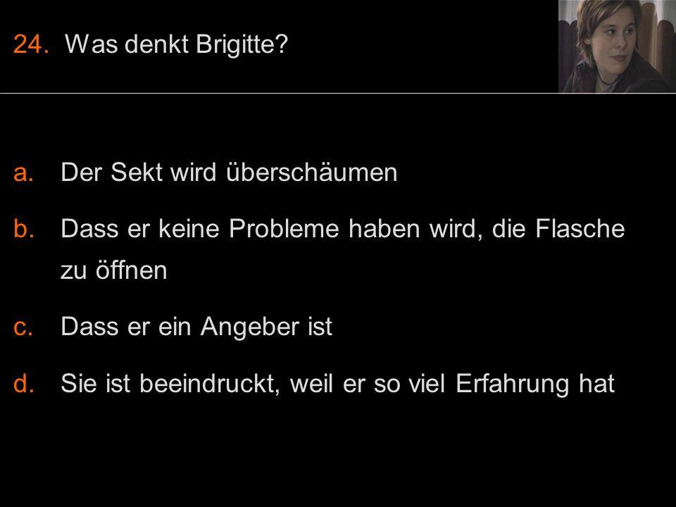 24. Was denkt Brigitte.