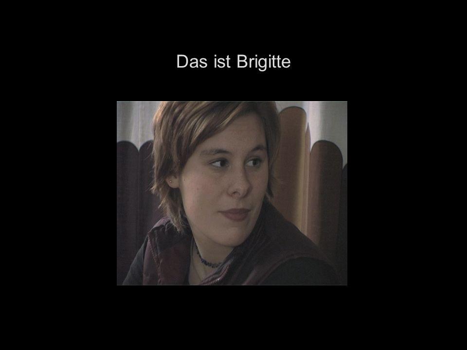 Das ist Brigitte
