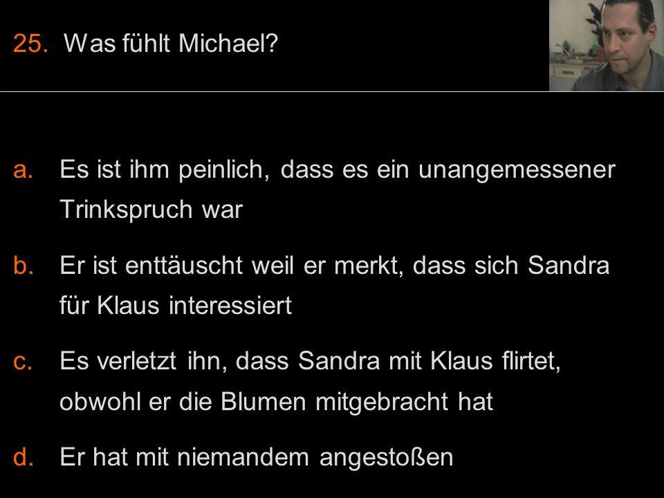 25. Was fühlt Michael.