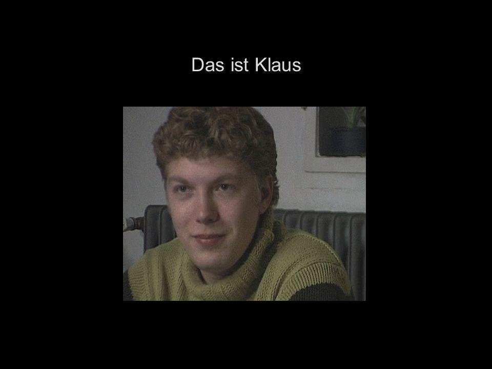 Das ist Klaus