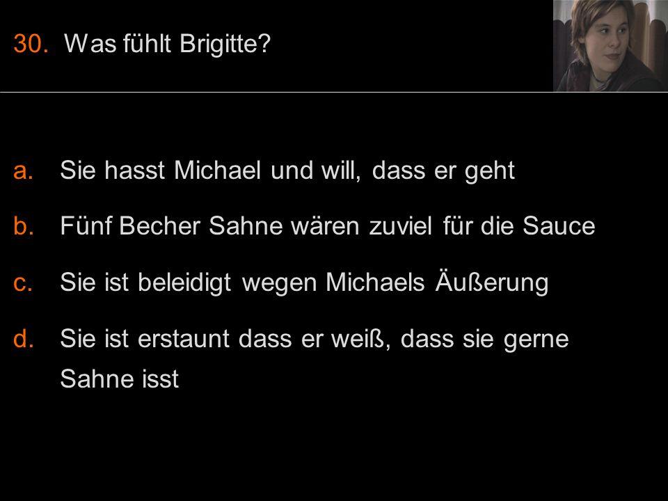 30. Was fühlt Brigitte.