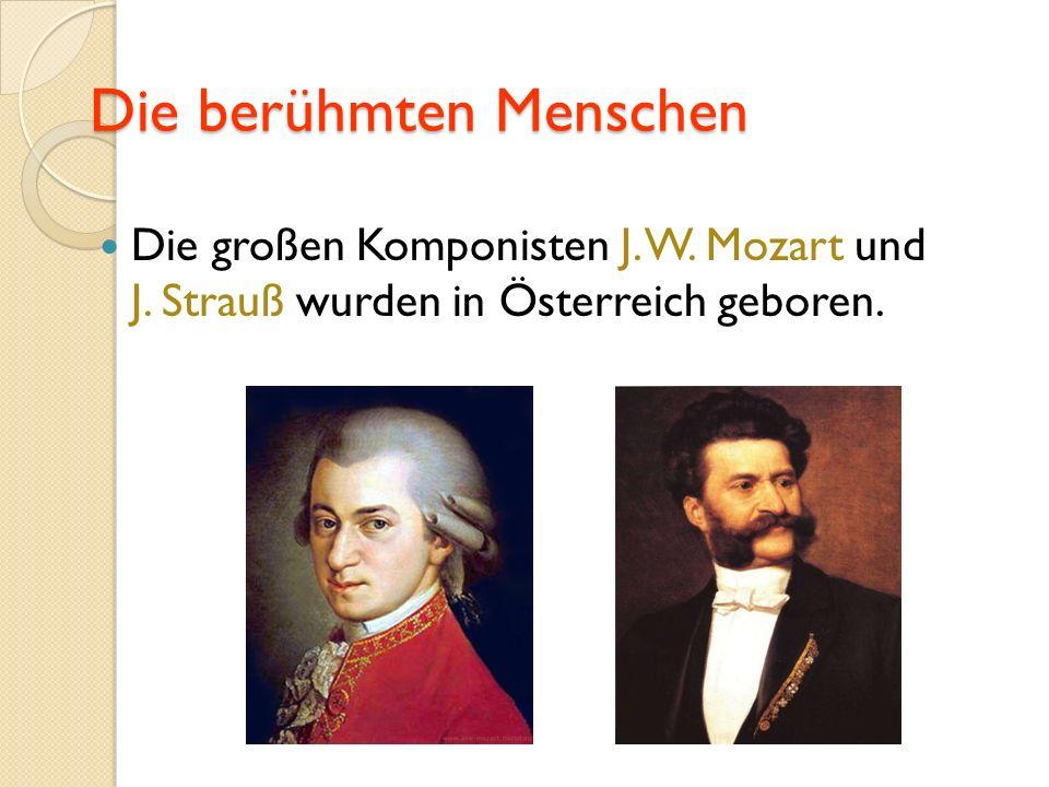 Die berühmten Menschen Die großen Komponisten J. W.