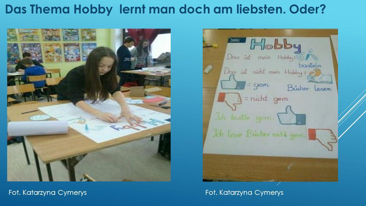Jetzt sind Jungs an der Reihe. Trennbare Verben Ehrgeizig!!! Fot. Katarzyna Cymerys