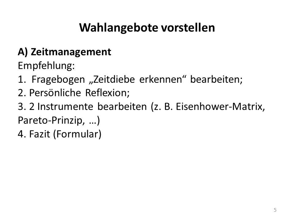 Wahlangebote vorstellen 5 A) Zeitmanagement Empfehlung: 1.