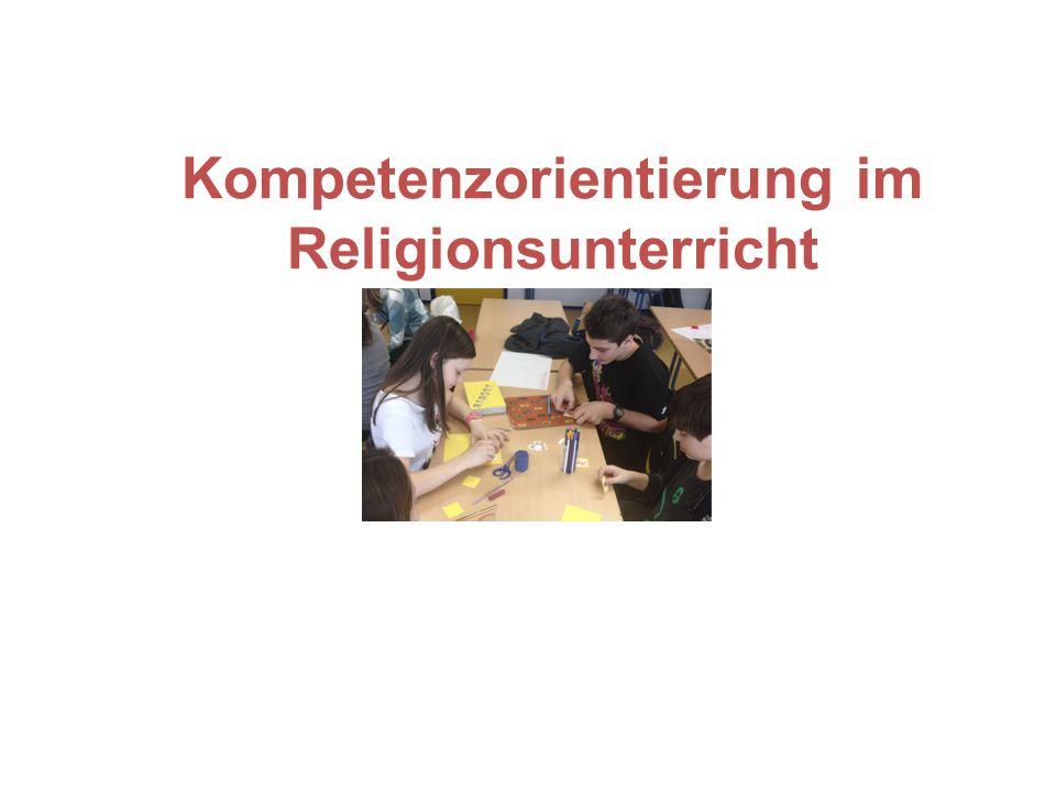 Kompetenzorientierung im Religionsunterricht