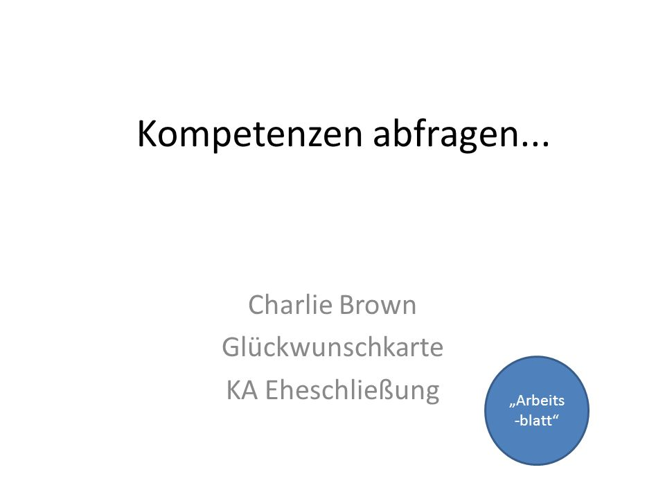 "Kompetenzen abfragen... Charlie Brown Glückwunschkarte KA Eheschließung ""Arbeits -blatt"