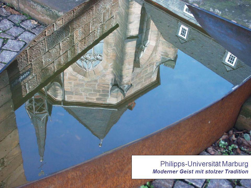 Philipps-Universität Marburg Moderner Geist mit stolzer Tradition