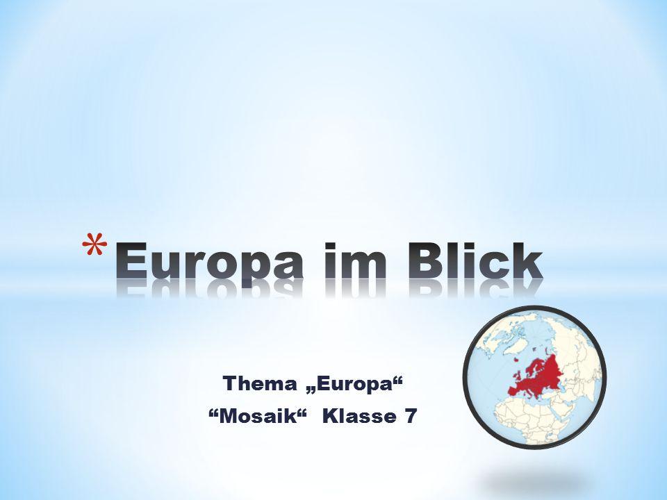 "Thema ""Europa Mosaik Klasse 7"