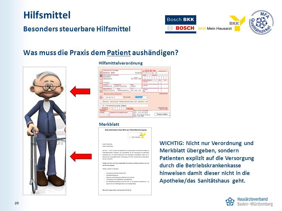 Was muss die Praxis dem Patient aushändigen? Hilfsmittelverordnung Merkblatt WICHTIG: Nicht nur Verordnung und Merkblatt übergeben, sondern Patienten